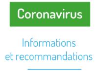 Coronavirus - infos et recommandations